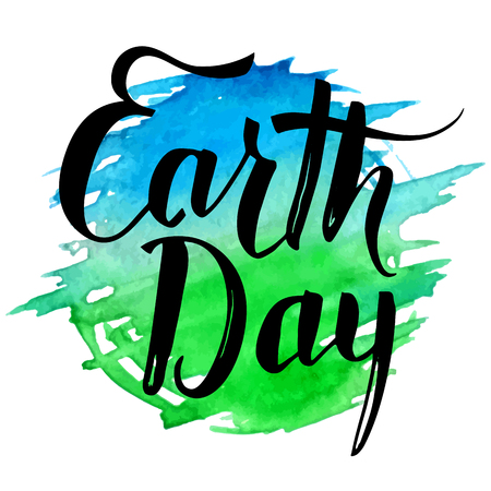 Earth Day holiday card. Modern calligraphy. Brush handwritten inscription on blue and green watercolor splash background isolated on white