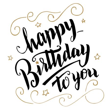 Happy Birthday greeting card. Brush calligraphy, handwritten text