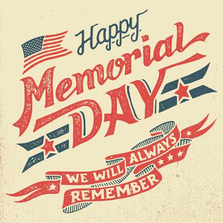 Glücklicher Memorial Day. Wir werden uns immer erinnern. Hand Beschriftung Grußkarte mit strukturiertem Buchstaben und Hintergrund im Retro-Stil. Von Hand gezeichnet Jahrgang Typografie Illustration