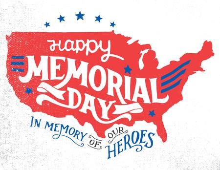 Happy Memorial Day. En la memoria de nuestros héroes. tarjeta de felicitación a mano las letras con el bosquejo con textura de la silueta de un mapa de Estados Unidos. Ilustración de la tipografía de la vendimia aislado en el fondo blanco Ilustración de vector