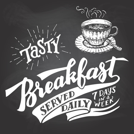 breakfast cup: Tasty breakfast served daily, seven days in a week. Hand lettering with a sketch of a coffee cup. Vintage typography illustration for cafe and restaurant. Chalkboard style on a blackboard background