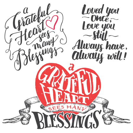 blessings: A grateful heart sees many blessings. Gratitude hand lettering quote and brush calligraphy love phrase set. Handwritten explanation of love isolated on white background