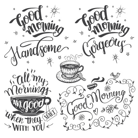 Good morning. Brush calligraphy set. Good morning handsome and good morning gorgeous. Hand drawn typography design isolated on white background