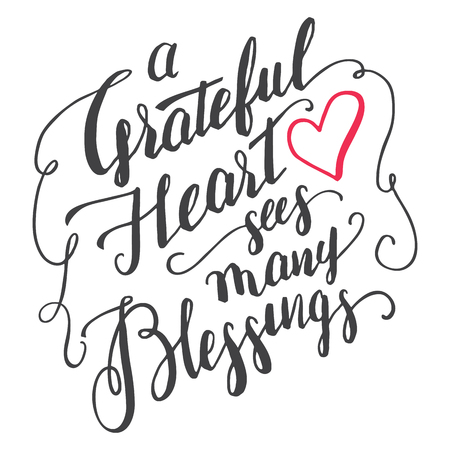 A grateful heart sees many blessings. Gratitude brush calligraphy quote for greeting cards and posters. Handwritten thankfulness isolated on white background Vettoriali