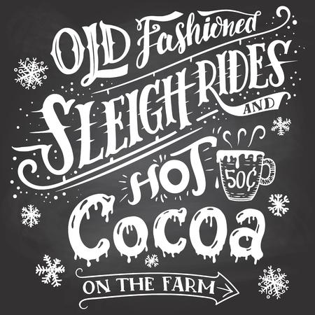 caballo bebe: Viejos paseos en trineo de moda y chocolate caliente en la granja. signo pizarra-letras de la mano. Dibujado a mano la tipografía con una taza de chocolate caliente. Poste indicador en el fondo pizarra con tiza Vectores