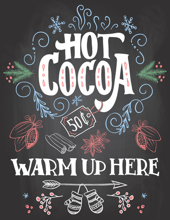 warm up: Hot cocoa, warm up here. Hand lettering chalkboard sign. Christmas sign on blackboard background with chalk for cafe and cocoa bar. Christmas advertising of hot cocoa drink with price tag