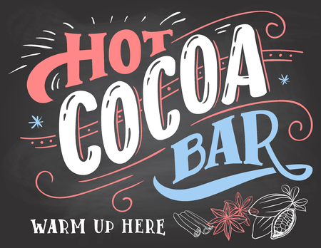 warm up: Hot cocoa bar, warm up here. Hand lettering chalkboard sign. Cocoa bar sign on blackboard background with color chalk. Cafe advertising of hot cocoa drink with a mug and price