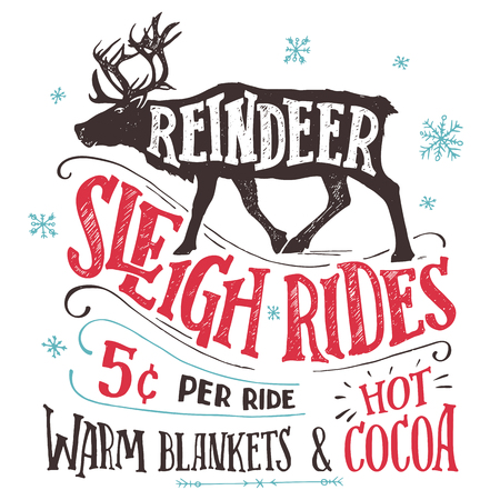 Old fashioned reindeer sleigh rides signboard. Hand-lettering advertising sign. Vintage hand drawn typography with the silhouette of a reindeer isolated on white background. Winter entertainments