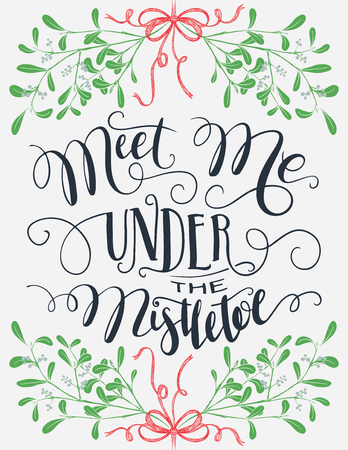 Meet me under the mistletoe. Brush calligraphy isolated  Christmas and save the date typography poster Ilustração