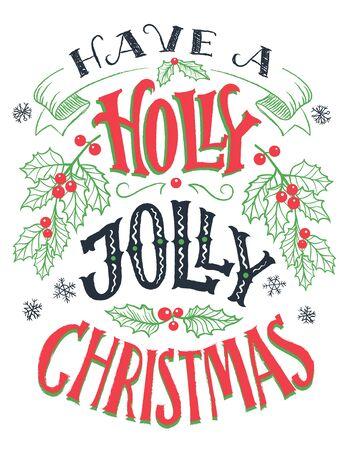 Heb een vrolijke Kerstmis met hulst. Vintage hand belettering geïsoleerd op wit. Vakantie typografie poster