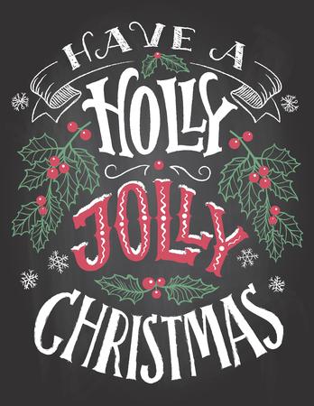 Heb een vrolijke Kerstmis met hulst. Vintage hand belettering op blackboard met krijt. Vakantie schoolbord typografie