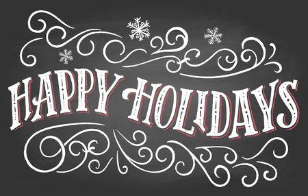 Happy holidays. Vintage hand lettering on blackboard  with chalk. Christmas typography Ilustração