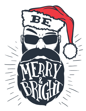 Be merry and bright. Hand lettering on a bearded man with a Santa hat on his head. Christmas typography with a drawing isolated on white background