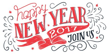 Happy New Year 2017, join us. Holiday hand-lettering invitation. Hand-drawn typography isolated on white background Ilustração