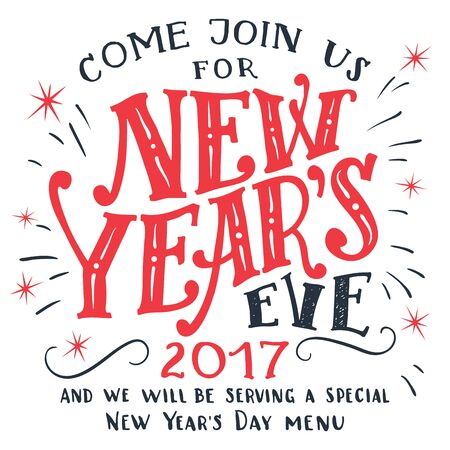 holiday invitation: New Years Eve 2017. Hand-lettering isolated on white background. Holiday typography invitation card and menu Illustration
