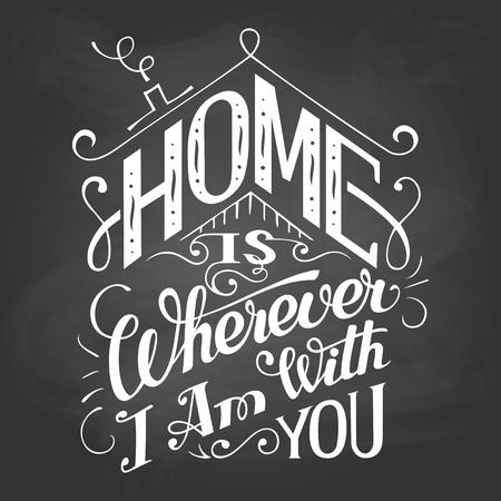 Thuis is waar ik ben met jou. Krijtbord muur bord. Hand-lettering op schoolbord achtergrond met krijt. Decoratieve typografie