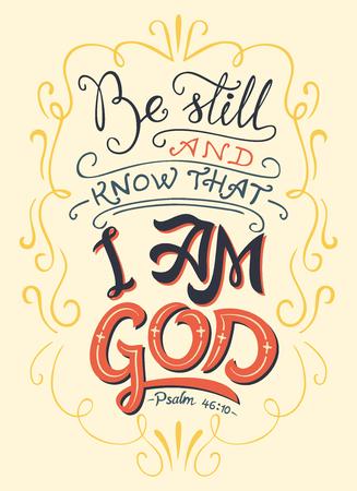 Wees stil en weet dat ik God ben, Psalm 46:10. Hand-belettering. Typografie ontwerp bijbel citaat