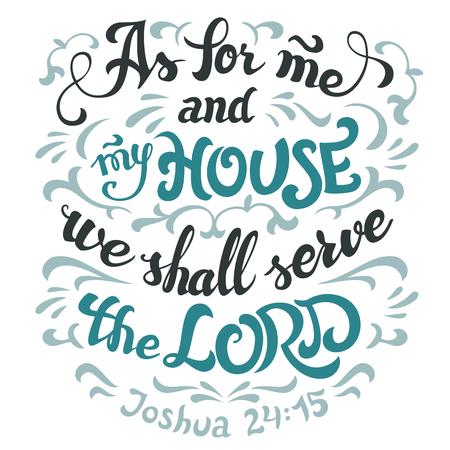 Ja i mój dom będziemy służyć Panu, Jozuego 24:15. Cytat z Biblii. Ręcznie napisane na białym tle
