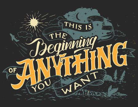 Dit is het begin van alles wat je wilt. Hand belettering motiverende citaat met grunge tekening voor uw inspiratie en start-up bedrijven Stock Illustratie