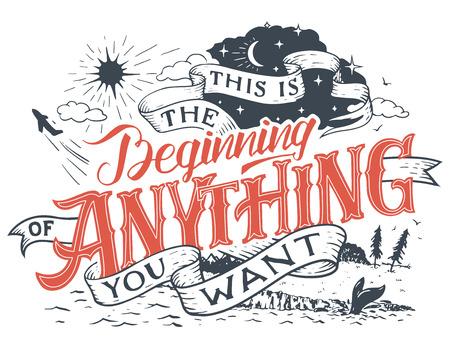 これは、あなたが望むものの始まりです。グランジ、インスピレーションとスタートアップ企業は、白い背景で隔離の描画と手レタリングの動機付  イラスト・ベクター素材