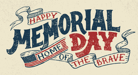 Happy Memorial Day. Home of the brave. Hand lettering greeting card with textured handcrafted letters and background in retro style. Hand-drawn vintage typography illustration Иллюстрация