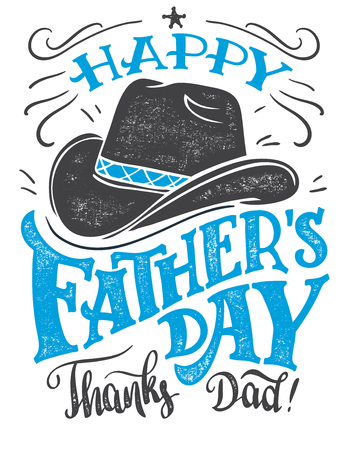 Happy Father's Day, thanks Dad. Hand-lettering greeting card with cowboy hat. Hand drawn print ready typography isolated on white background Vettoriali
