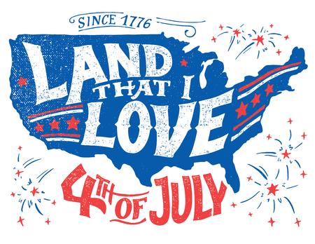 Tierra que amo. Feliz Cuarto de Julio. Día de la Independencia de los Estados Unidos, 4 de julio. Feliz Cumpleaños América. Hand-lettering tarjeta de felicitación en la silueta texturizada del mapa de los EE.UU. Vintage tipografía ilustración