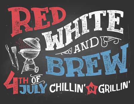 red america: Red White and Brew. 4th of July celebration, Independence Day of the United States of America. Chillin and grillin BBQ party chalkboard sign. Hand drawn typography on blackboard background with chalk