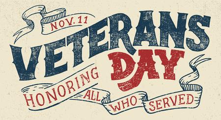 Journée des anciens combattants, en l'honneur de tous ceux qui ont servi. Main lettrage carte de voeux avec des lettres texturées à la main et fond dans un style rétro. Illustration de typographie vintage dessinés à la main Vecteurs