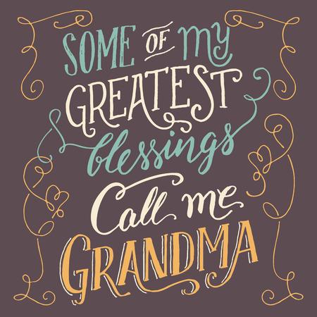 Sommige van mijn grootste zegeningen noemen me oma. Hand belettering en kalligrafie citaat over grootmoeder. Handgetekende typografie familie teken