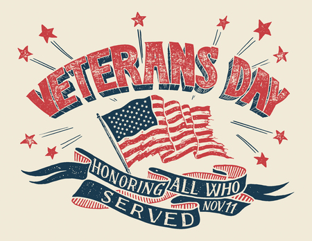 Veterans Day - Honoring all who served. Hand lettering holiday poster with american flag in retro style. Hand-drawn typography design Stock fotó - 88068535