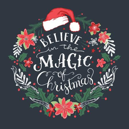 Geloof in de magie van Kerstmis. Decoratieve krans met hand getrokken typografie en kerstman hoed.