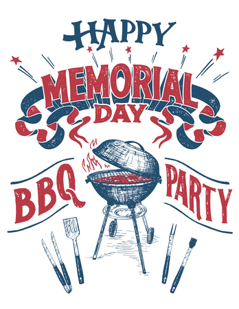 Happy Memorial Day, Barbecue party sign. Hand lettering cookout BBQ party invitation. Sketch of barbecue charcoal kettle grill with tools.