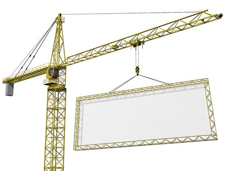 Crane lifting a huge blank sign with space for your text photo