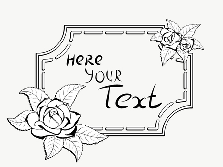 cadre: Decorative stylized black-and-white frame for greeting cards and greetings with several flowers and leaves of roses in the corners Illustration
