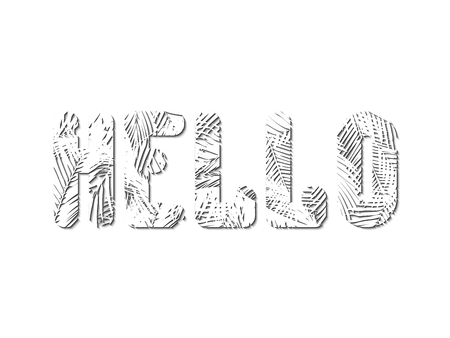 The stylized word Hello is squeezed out of white palm leaves