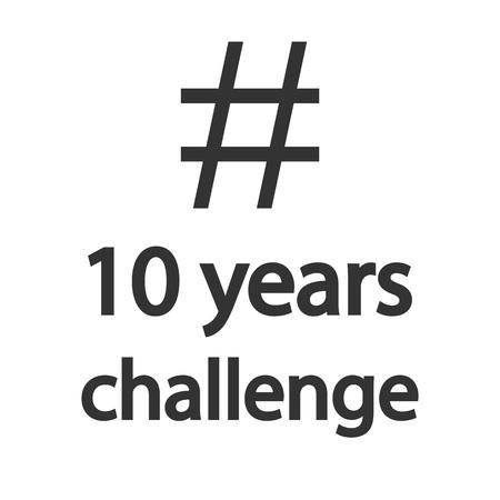 Hashtag 10 years challenge icon. Flat design. Vector