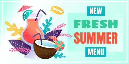 New Fresh Summer Menu Advertising Lettering on Flat Banner with Different Refreshing Juicy and Alcoholic Cocktails in Glass and Coconut. Cartoon Flat Promotion for Beach Bar. Vector Illustration