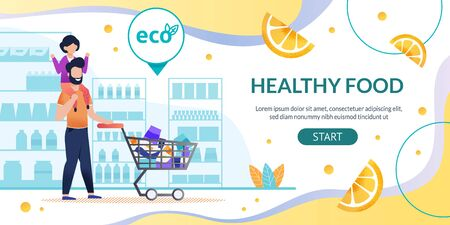 Online Shop Landing Page Promoting Healthy Food. Cartoon Happy Man with Smiling Kid on Shoulders Pushing Grocery Cart through Store Windows. Eco Label. Sales and Marketing. Vector Flat Illustration Ilustrace