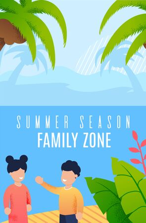 Advertising Poster Summer Season Family Zone. In Foreground, Children Communicate with Each Other against Backdrop Tropical Beach and Island Vegetation Cartoon. Vector Illustration. Ilustrace