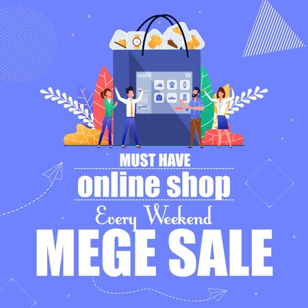 Must have Online Shop Every Weekend Mega Sale. Advertising Poster Invitation to Sell Online Stores. Men and Women Rejoice at Ecommerce Application. Business Technology. Vector Illustration. 일러스트