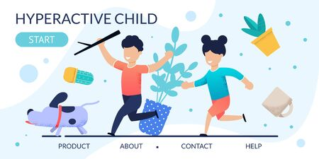 Hyperactive Children Problem Behavior Landing Page. Cartoon Kids Running after Dog. Houseplants in Mess. Attention Deficit Syndrome. Psychological Help. Disorder and ADHD. Flat Vector Illustration