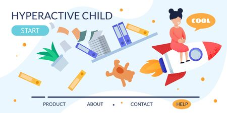 Cartoon Hyperactive Child on Rocket with Things in Mess. Metaphor Flat Design Landing Page. Naughty Girl Has Fun. Help For Parents in Kids with ADHD Diagnosis Personal Development. Vector Illustration Ilustração