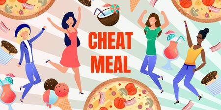 Cheat Meal Abstract Flat Design Banner. Happy Multiracial People, Excited Female Group Characters Dancing through Levitating Junk Food. Ice-Cream, Pizza, Cocktails, Muffins. Vector Illustration