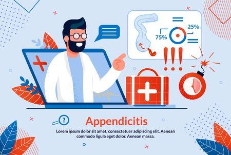 Bright Flyer Inscription Appendicitis Cartoon. Proper Preparation Patient for Laboratory Research. Male Doctor Explains from Laptop Screen Effects Appendicitis. Vector Illustration. 일러스트