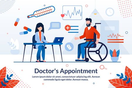 Informative Poster is Written Doctors Appointment. Happy Life is Unthinkable Without Health. Man Sits on Wheelchair in Doctors Office. Female Doctor Advises Disabled Person. Vector Illustration.