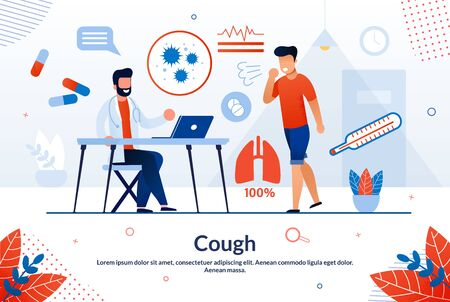 Bright Banner Inscription Cough Cartoon Flat. Medical Preventive Activity is Work to Prevent Possible Complications. Sick Man Coughs and Stands Next to Doctor. Vector Illustration.
