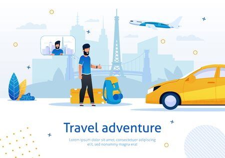 Travel Adventure, Travel Agency, Airplane Tickets Booking or Taxi Service, Trendy Flat Vector Advertising Banner, Poster Template. Man with Baggage Stops Taxi After Arrival in Airport Illustration