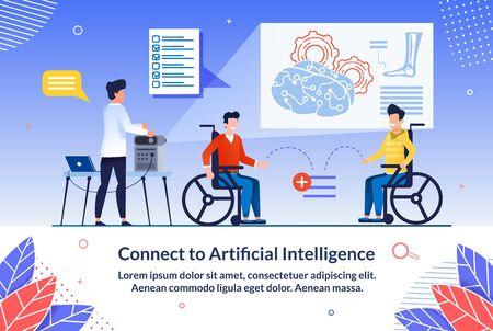 Poster Connect to Artificial Intelligence Flat. Preparation for Lecture or Assignment from Technical Point View. Men are Sitting in Wheelchairs in Doctors Office, Doctor Sets Up Equipment.