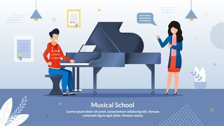 Bright Banner Invitation Written Music School. Development Musical Abilities and Search for Hidden Talent. Girl Stands at Piano and Teaches Guy Sitting at an Instrument. Vector Illustration.